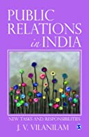 Public Relations in India: New Tasks and Responsibilites Front Cover
