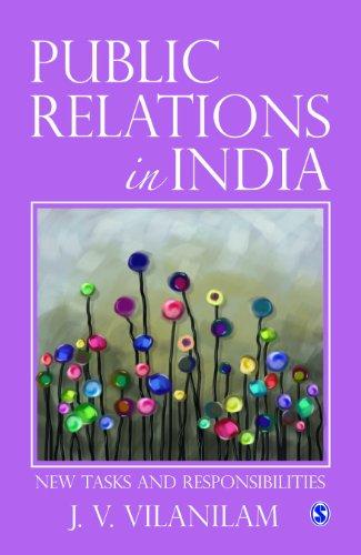 Public Relations in India: New Tasks and Responsibilites by J V Vilanilam, Sage Publications Pvt. Ltd