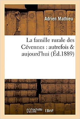 Livre La famille rurale des Cévennes : autrefois & aujourd'hui pdf, epub