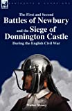 The First and Second Battles of Newbury and the Siege of Donnington Castle During the English Civil War, Walter Money, 1846779359