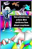 Les Pisses au pays des ombres les deux copines (French Edition)