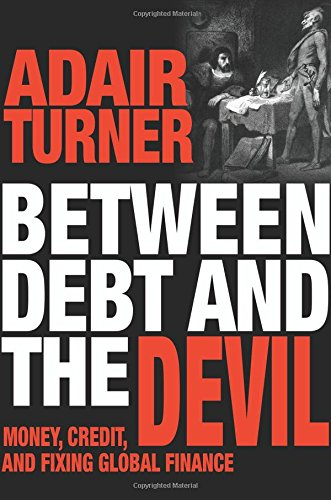 Pdf Politics Between Debt and the Devil: Money, Credit, and Fixing Global Finance