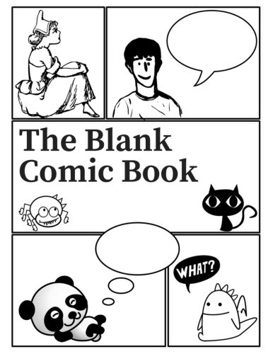 The Blank Comic Book: A Notebook and Sketchbook 120 Blank Pages (8.5 in. x 11 in.) For Drawing your own comics, idea for artists of all levels