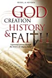 God, Creation, History & Faith