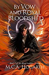 By Vow and Royal Bloodshed (Blood Ladders Book 2)