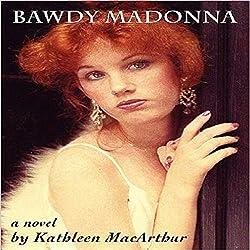 Bawdy Madonna