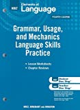 Elements of Language: Grammar Usage and Mechanics Language Skills Practice Grade 10