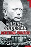 Achtung-Panzer!, Heinz Guderian, 849256735X