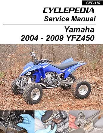Amazon Com 2004 2009 Yamaha Yfz450 Sport Quads Service Manual Ebook Cyclepedia Press Llc Kindle Store