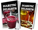 juicer delight - Sugar-Free Juicing Recipes and Sugar-Free Italian Recipes: 2 Book Combo (Diabetic Delights)