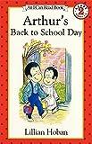 Arthur's Back to School Day, Lillian Hoban, 0064442454