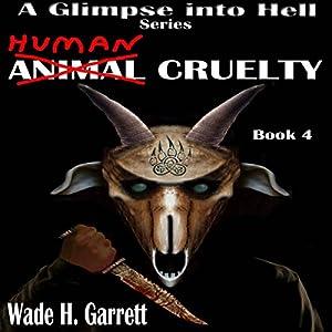 Human Cruelty Audiobook
