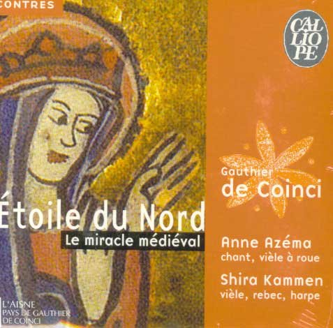 Etoile Du Nord: Le  Miracle Medieval