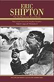 Eric Shipton: The Six Mountain-Travel Books
