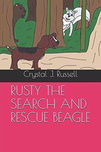 Books : RUSTY THE SEARCH AND RESCUE BEAGLE (BEAGLE SERIES)