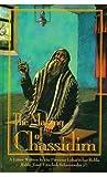 The Making of Chassidim, Yosef Yitzchak Schneersohn, 1881400190
