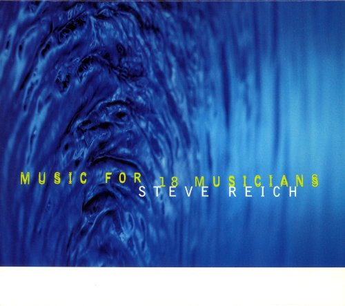 Music for 18 Musicians by Nonesuch