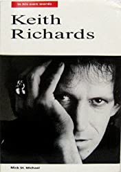 Keith Richards: In His Own Words