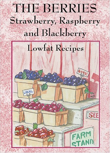 - By Sherri Eldridge - The Berries: Strawberry, Raspberry, Blackberry (1997-07-15) [Paperback]
