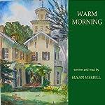 Warm Morning | Susan Merrill