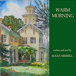 Warm Morning Audiobook