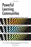 Powerful Learning Communities, Oscar T. Lenning and Denise M. Hill, 1579225802