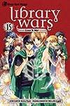 Library Wars: Love & War, Vol. 15