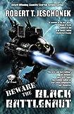 Beware the Black Battlenaut, Robert Jeschonek, 1480069744