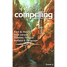 Compelling Science Fiction Issue 3
