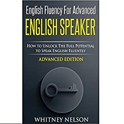 English Fluency for Advanced English Speaker