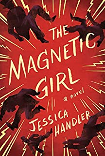 Book Cover: The Magnetic Girl: A Novel