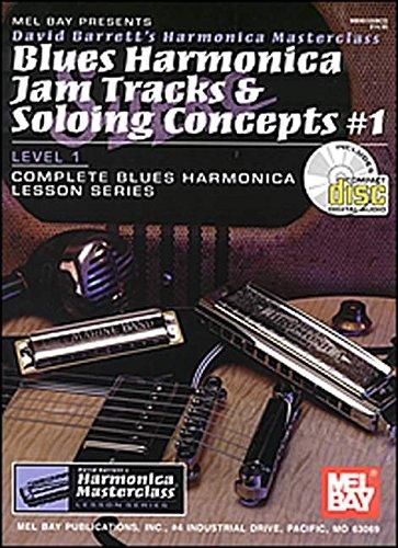 Blues Harmonica Jam Tracks - Mel Bay Blues Harmonica Jam Tracks & Soloing Concepts #1 Book/CD Set