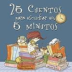25 cuentos para escuchar en 5 minutos | Martín Roca