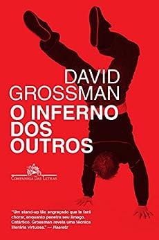 O inferno dos outros por [Grossman, David]