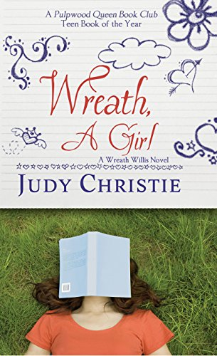 Wreath, a Girl (A Wreath Willis Novel Book 1) by [Christie, Judy]