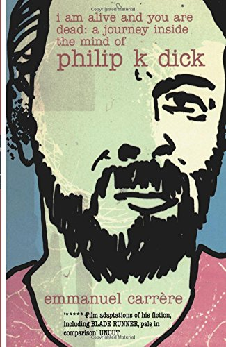 Philip K Dick: Mind Control and High Weirdness NYT