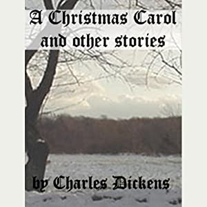 A Christmas Carol and Other Stories Hörbuch