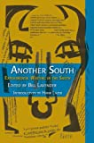 : Another South: Experimental Writing in the South (Modern & Contemporary Poetics)