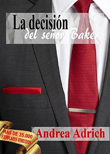N°3.La decisión del señor Baker. (Trilogía El Señor Baker.) (Spanish Edition)