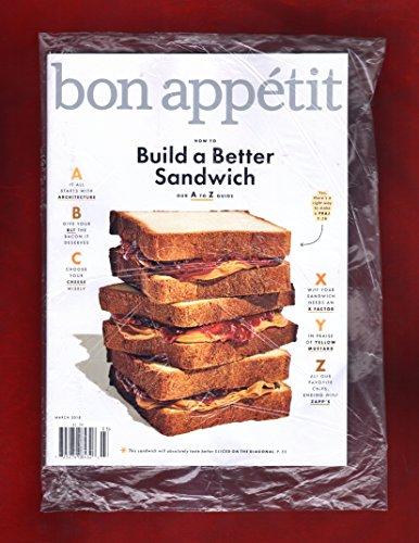 Bon Appetit Magazine - Bon Appetit Magazine March 2018 | Build a Better Sandwich