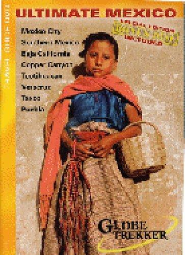 Globe Trekker:  Ultimate Mexico (DVD + Bonus Disc) -  Ian Cross, Ian Wright