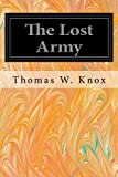 img - for The Lost Army book / textbook / text book