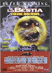 La Bestia Debe Morir [DVD]: Amazon.es: Peter Cushing, Paul ...