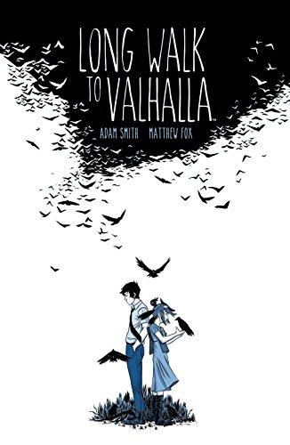 Long Walk to Valhalla - To Valhalla