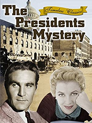 The President's Mystery - 1936 - Remastered Edition