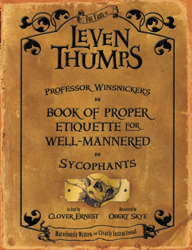 Professor Winsnicker's Book of Proper Etiquette for Well-mannered Sycophants (Leven Thumps)