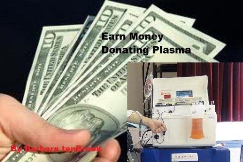 Earn Money Donating Plasma