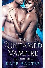 The Untamed Vampire (Last True Vampire series)