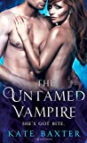 The Untamed Vampire <br>(Last True Vampire series)	 by  Kate Baxter in stock, buy online here