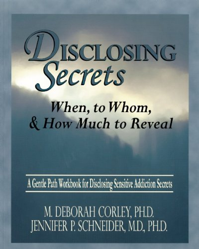 Read Online Disclosing Secrets: When, to Whom, & How Much to Reveal PDF